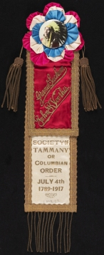 Grand Sachem - John R. Voorhis - Society of Tammany or Columbian Order, 1917, in the Political and Civic Buttons and Badges Collection. Museum of the City of New York. 52.314.23.