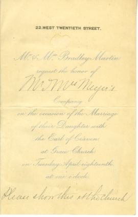 Invitation to the marriage of Cornelia Bradley-Martin tot he Earl of Craven, 1893, in the Society Collection. Museum of the City of New York. 33.213.3
