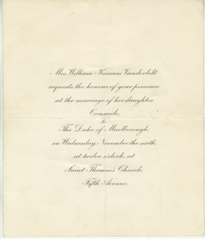 Invitation to the marriage of Consuelo Vanderbilt to the Duke of Marlborogh, 1895, in the Society Collection.  Museum of the City of New York. 36.177.116.