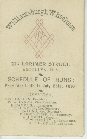 Williamsburgh Wheelman: Schedule of runs, April 4th to July 25th, 1897, from the Collection on Sports. Museum of the City of New York. 49.300.12
