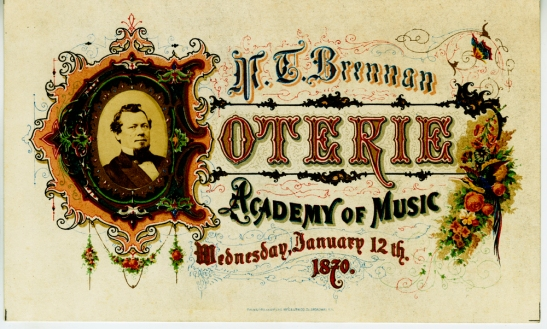 Admission ticket to the Matthew T. Brennan Coterie, January 12, 1870, in the Collection on New York City Society.  Museum of the City of New York. 36.196.1.