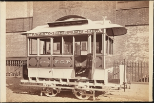 Photograph taken by Waller for the John Stephenson Company. Special Cars Matamoros - Puebla streetcar for first-class passengers with side entrance. ca. 1880. Museum of the City of New York. 44.295.300
