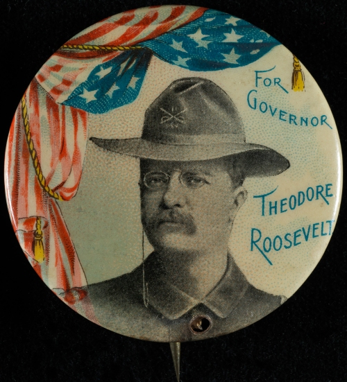 For Governor - Theodore Roosevelt, ca. 1899, in the Button Collection. Museum of the City of New York. 96.184.146