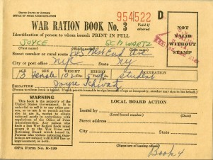 War Ration Book No. 3, , Joyce Swartz, 1943, in the Collection on World War I and World War II. 03.18.1c.