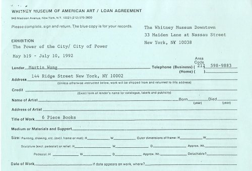 Whitney Museum of American Art Loan Agreement,  July 1992, in the Martin Wong Papers. Museum of the City of New York. folder 29.