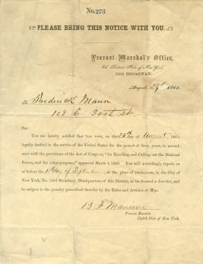 Draft Notice for Frederick Mann, August 1863, in the Letters Collection.  Museum of the City of New York, 42.220.1