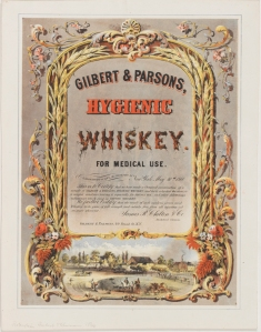 Lithograph issued by Robertson, Seibert & Shearman. Gilbert & Parsons, Hygienic Whiskey. For Medical Use. 1860. Museum of the City of New York. 56.153.14