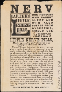 Printed by Gies & Co. Use Carter's Little Nerve Pills. 1870-1900. Museum of the City of New York. F2012.99.84 (verso)