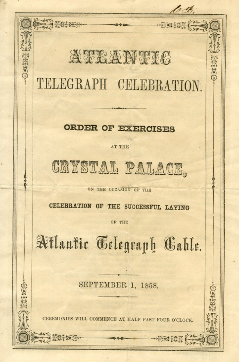 Atlantic Telegraph Celebration. Order of Excercises at the Crystal Palace, 1858, in the Collection on Civic Events. Museum of the City of New York, F2014.18.663.