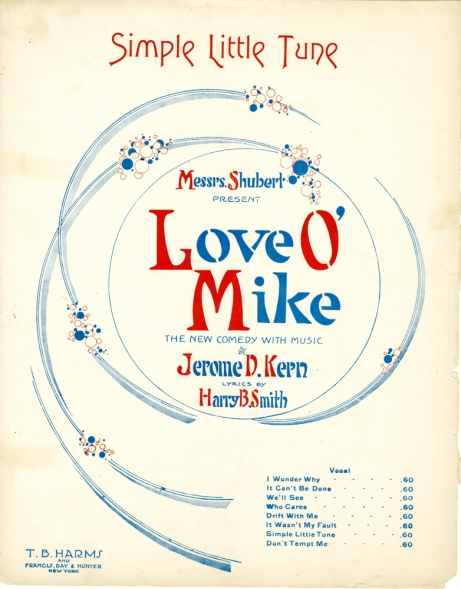 Sheet music from Love o' Mike. 1917. Museum of the City of New York. Theatrical production files.