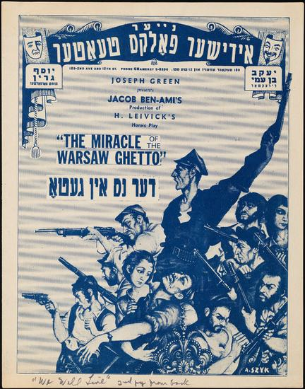 Souvenir program for Der nes in geto (The Miracle of the Warsaw Ghetto). 1944. Museum of the City of New York. F2012.63.585.