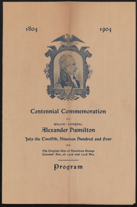 Program from a centennial commemoration of Hamilton's death. The event took place at the original site of The Grange. Program. 1904. Museum of the City of New York. 36.177.97